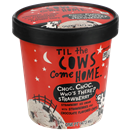 Til The Cows Come Home Choc. Choc. Who's There? Strawberry.